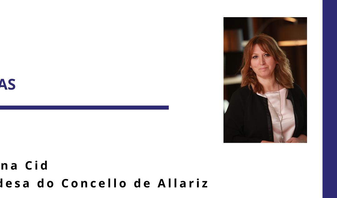 Grazas, Cristina Cid Alcaldesa de Allariz