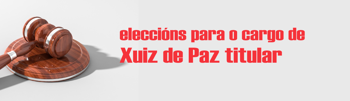 Convocatoria de eleccións para Xuiz de Paz titular de Allariz