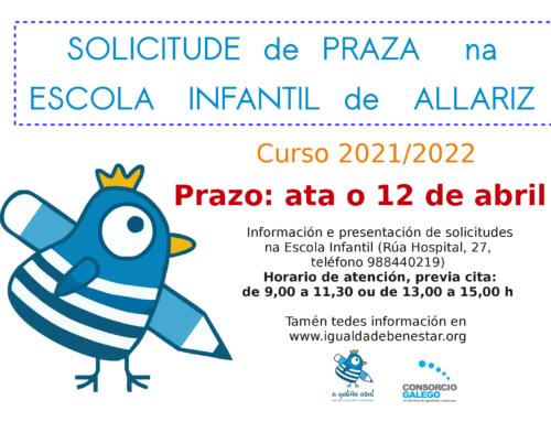 A Escola Infantil de Allariz abre o prazo de solicitude de praza para o vindeiro curso 2021/2022.